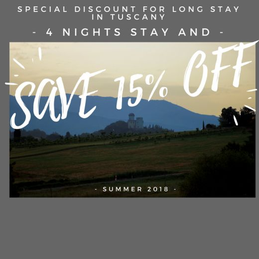 Long stay in Tuscany 4 nights -15% of discount